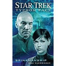 Typhon Pact: Brinkmanship (Star Trek: Typhon Pact Book 8)