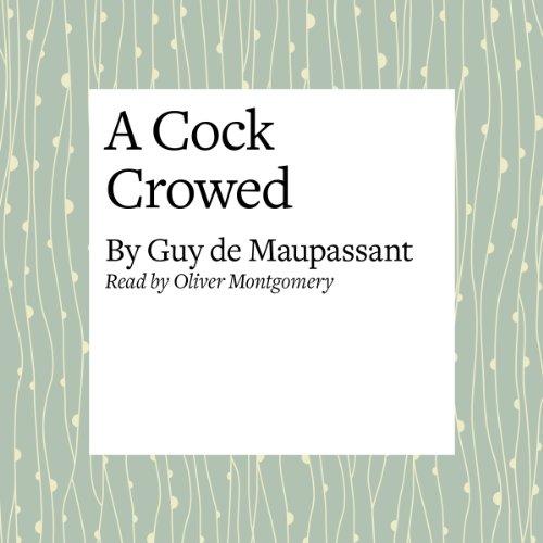 A Cock Crowed  Audiolibri
