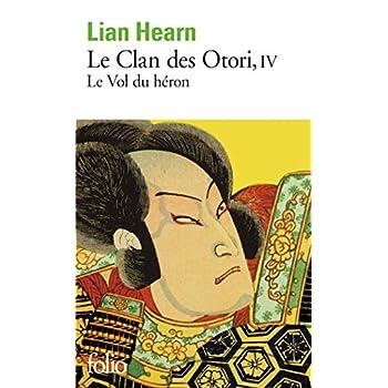Le Clan des Otori (Tome 4-Le Vol du héron)