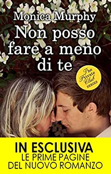 Non posso fare a meno di te (The Private Club Series Vol. 1) di [Murphy, Monica]