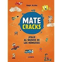Matecracks ¡Viaje al mundo de los números! 5 años/ Matecracks Journey to the world of numbers! 5 years