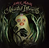 Mental Illness | Mann, Aimée