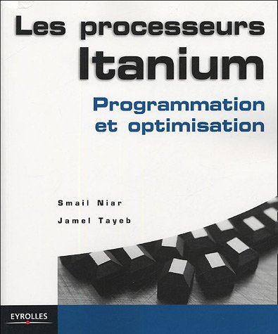 Les processeurs Itanium : Programmation et optimisation