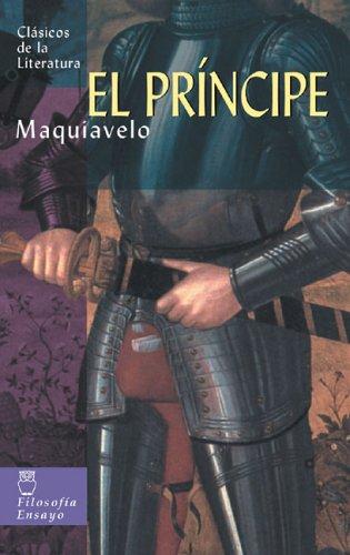 El príncipe (Clásicos de la literatura universal)