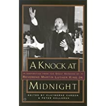 A Knock at Midnight: Inspiration from the Great Sermons of Reverend Martin Luther King, Jr. (English Edition)