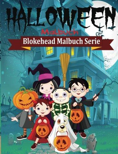 Halloween Malbuch (Blokehead  Malbuch Serie)