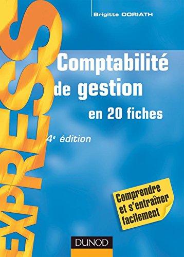 Comptabilité de gestion - 4ème édition - en 20 fiches: en 20 fiches