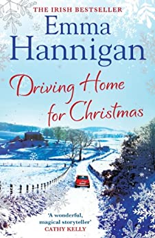 Driving Home for Christmas by [Hannigan, Emma]