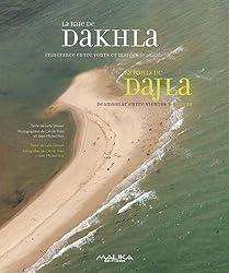 Baie de Dakhla (La) : Itinérance enchantée entre mer et désert