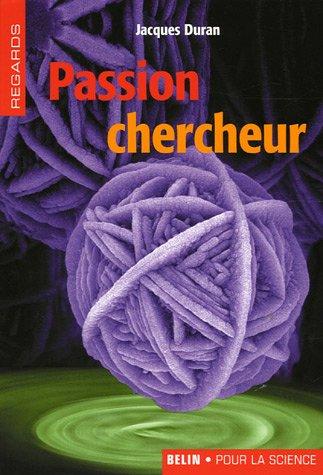 Passion chercheur
