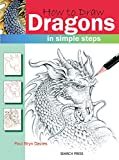 How to Draw: Dragons: in Simple Steps