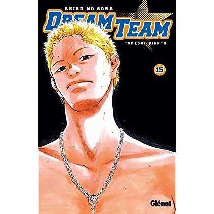Dream Team - Tome 15