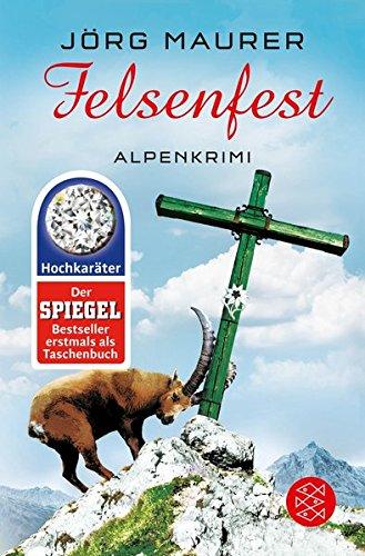 Felsenfest: Alpenkrimi (Kommissar Jennerwein ermittelt)