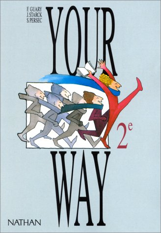 Your Way, seconde, élève