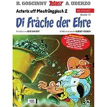 Asterix Mundart Bd.57, Asterix uff Meefränggisch 2, Di Frache der Ehre
