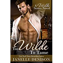 Too Wilde To Tame (A Wilde Series Novel) (English Edition)