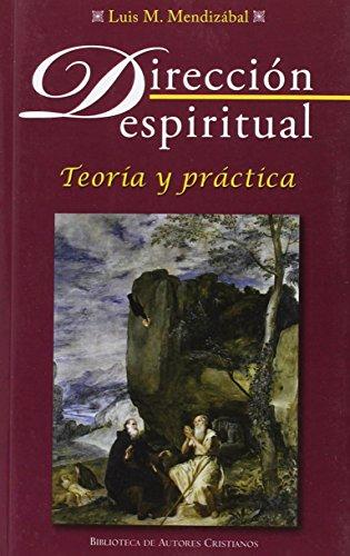 Dirección espiritual (NORMAL) por Luis M. Mendizábal