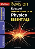 Edexcel International GCSE Physics: Revision Guide (Collins Igcse Essentials)
