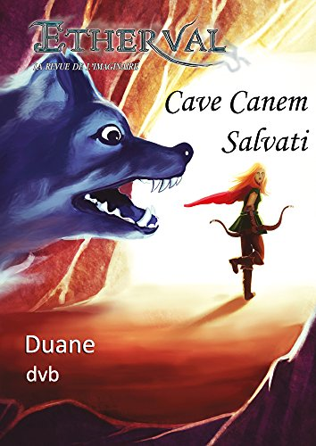 Etherval -Duane (Etherval - Cave Canem Salvati t. 6)