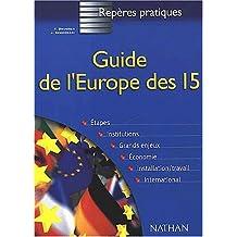 Reperes Pratiques: Guide De L'Europe DES Quinze