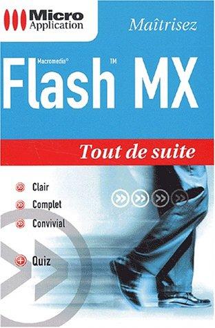 Maîtrisez Flash MX