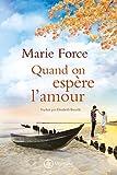 Quand on espère l'amour (L'île de Gansett t. 5) (French Edition)