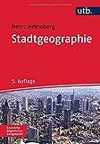Stadtgeographie (UTB M) - Heinz Heineberg, Frauke Kraas, Christian Krajewski