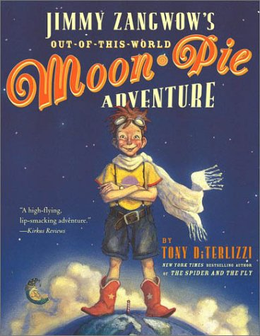 Jimmy Zangwow's Out-Of-This-World Moon-Pie Adventure por Tony Diterlizzi