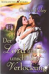 Der Lord und die unschuldige Verlockung (Romantic Stars)
