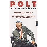 POLT auf der Bühne - Gerhard Polt vor und hinter den Kulissen: Die bekanntesten Nummern und ein Portrait