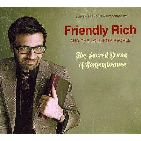 Sacred Prune of Rememberance by Friendly Rich & Lollipop