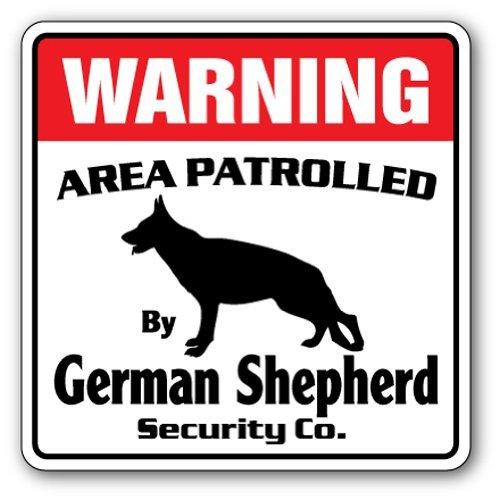 SignMission Deutscher Schäferhund Sicherheit Schild |-| Funny Home Décor für Garagen, der Wohnzimmer, Schlafzimmer, Büros Bereich 'Guard Patrol Warnung Nadia Haustier Hund vet Schild, Dekoration