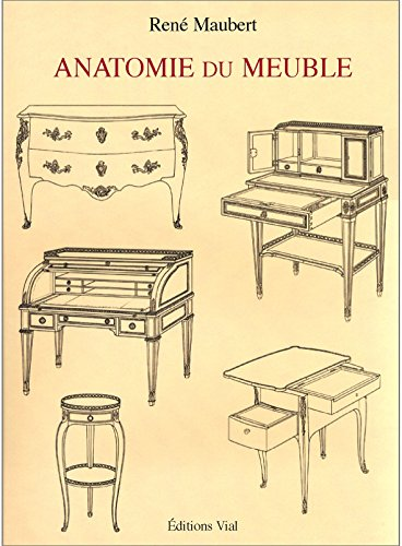 Anatomie du meuble par René Maubert
