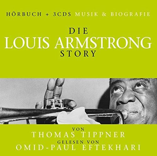 Die Louis Armstrong Story - Musik & Bio -