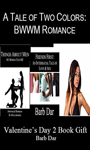 A Tale of Two Colors: BWWM Romance (Valentine's Day 2-Book Gift Set) (English Edition)