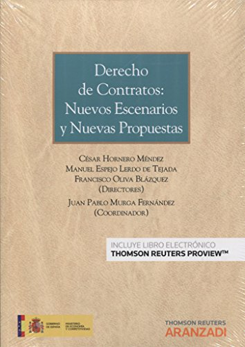 Derecho de contratos: Nuevos escenarios y nuevas propuestas (Monografía) por Aa.Vv.
