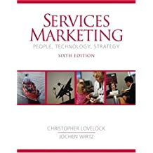 Services Marketing: People, Technology, Strategy (Prentice-Hall Series in Marketing)
