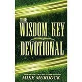 The Wisdom Key Devotional: A Daily Devotional of 365 Mike Murdock Quotations by Mike Murdock (2005-08-02)