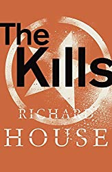The Kills by Richard House (2013-07-18)