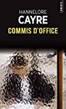 Commis d'office par Cayre