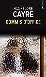Commis d'office par Cayre