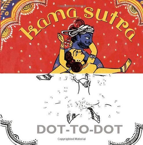 Kama Sutra Dot-to-Dot (Humour) by Square Peg (2013) Hardcover