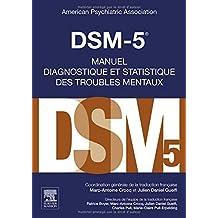 Dsm-5: Manuel Diagnostique Et Statistique Des Troubles Mentaux