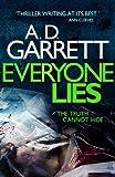 Everyone Lies by A. D. Garrett