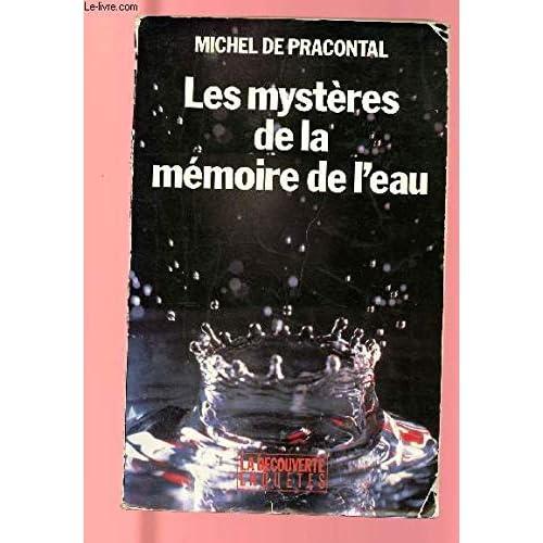 Les mystères de la mémoire de l'eau