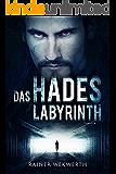 Das Hades Labyrinth (Top Thriller)