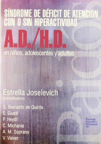 Síndrome de déficit de atención con o sin hiperactividad (A.D. / H.D.) en niños (Psicología Psiquiatría Psicoterapia)