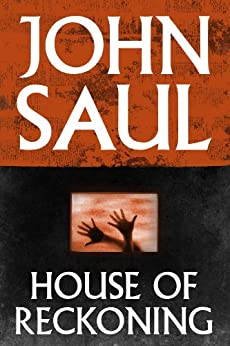 House of Reckoning by [Saul, John]