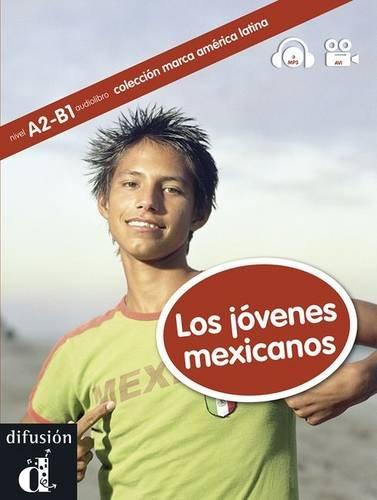 Los jovenes mexicanos (1CD audio MP3) par Myriam Audiffred