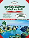 Padhuka's Students Handbook On Information Systems Control And Audit: CA final Old Syllabus- for May 2019 Exams and onwards